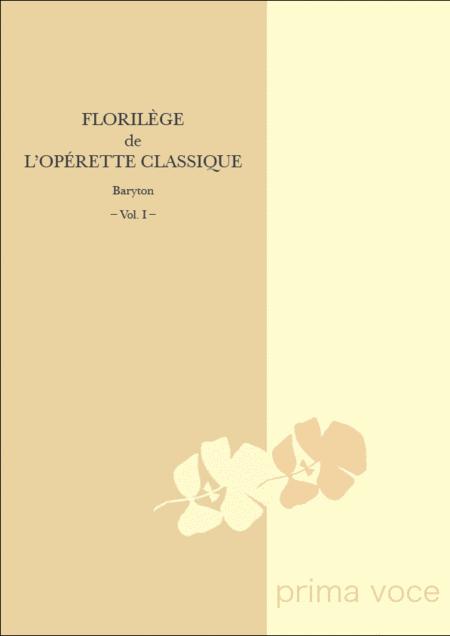 Florilege de l'Operette Classique: Baryton, Volume I