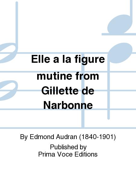 Elle a la figure mutine from Gillette de Narbonne