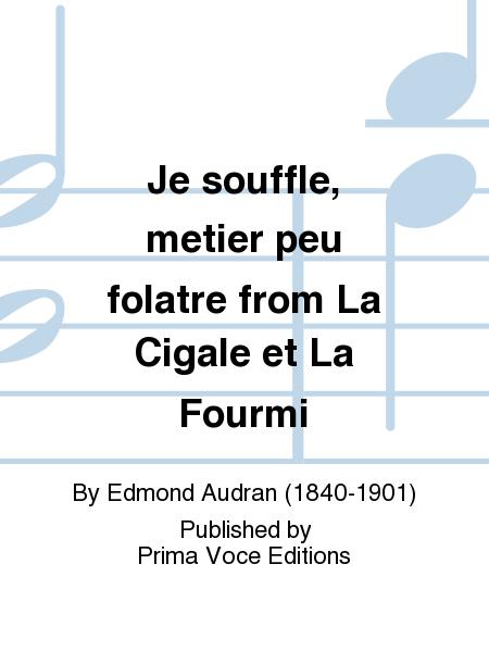 Je souffle, metier peu folatre from La Cigale et La Fourmi