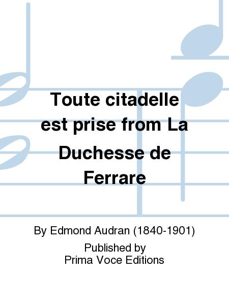 Toute citadelle est prise from La Duchesse de Ferrare