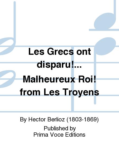 Les Grecs ont disparu!... Malheureux Roi! from Les Troyens