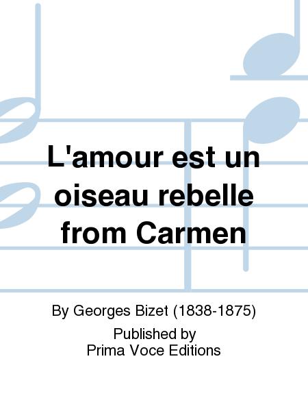 L'amour est un oiseau rebelle from Carmen