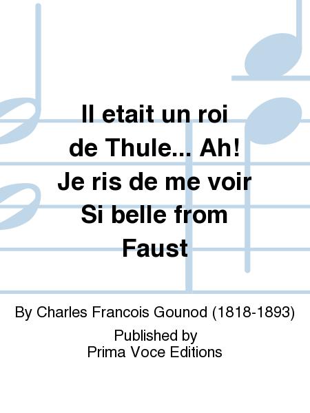 Il etait un roi de Thule... Ah! Je ris de me voir Si belle from Faust