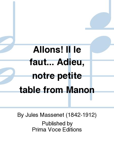 Allons! Il le faut... Adieu, notre petite table from Manon