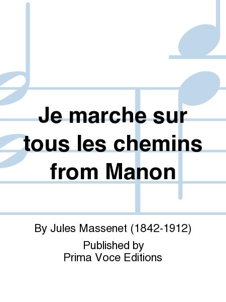 Je marche sur tous les chemins from Manon
