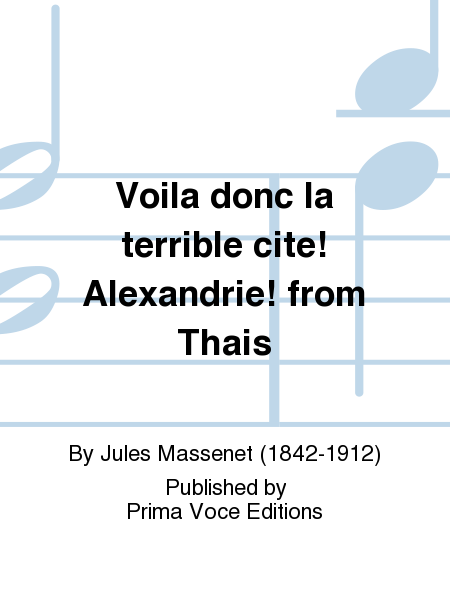 Voila donc la terrible cite! Alexandrie! from Thais