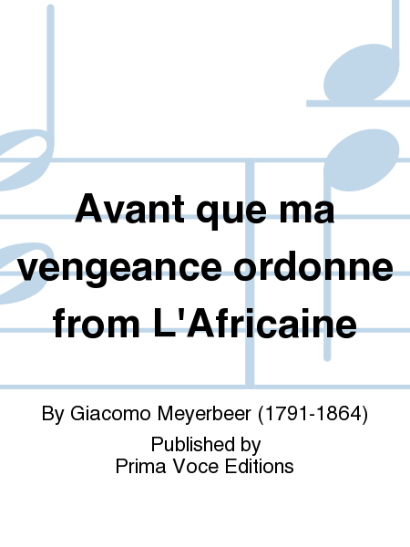 Avant que ma vengeance ordonne from L'Africaine