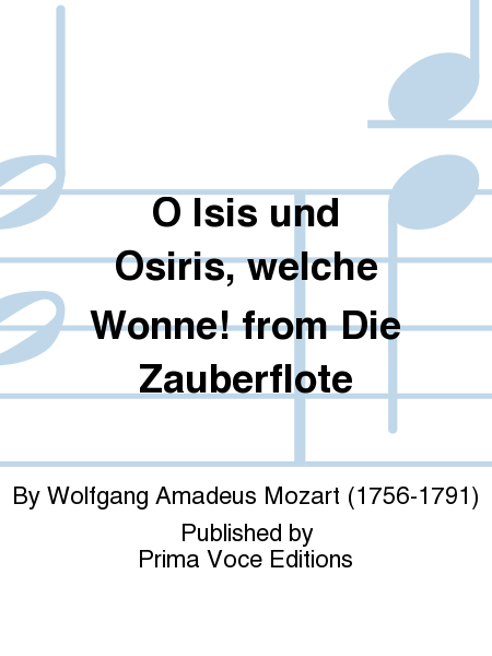 O Isis und Osiris, welche Wonne! from Die Zauberflote