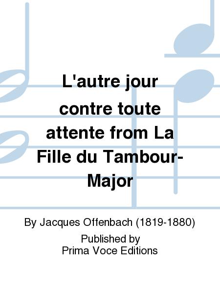 L'autre jour contre toute attente from La Fille du Tambour-Major