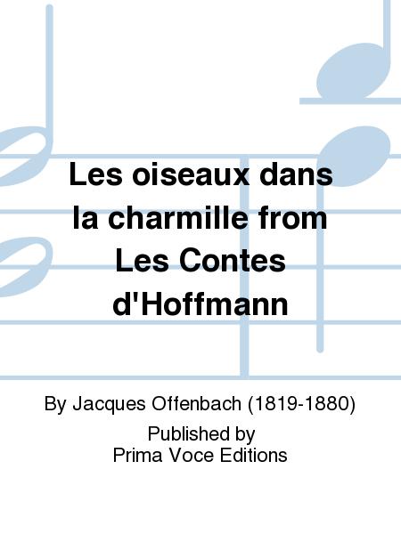 Les oiseaux dans la charmille from Les Contes d'Hoffmann