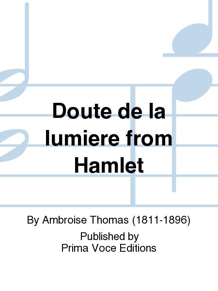 Doute de la lumiere from Hamlet