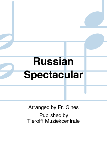 Russian Spectacular