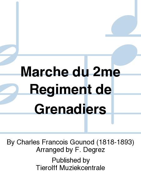 Marche du 2me Regiment de Grenadiers
