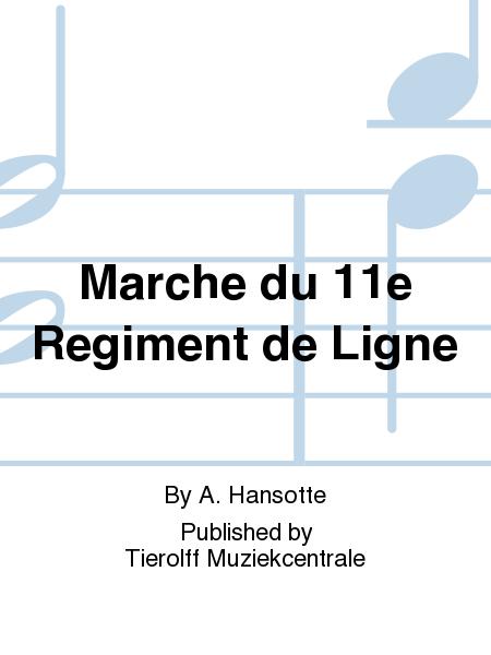 Marche du 11e Regiment de Ligne