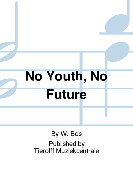 No Youth, No Future