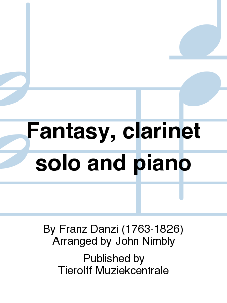 Fantasy, clarinet solo and piano