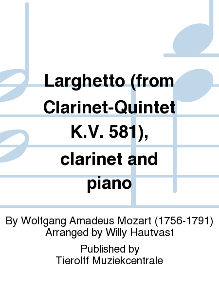 Larghetto (from Clarinet-Quintet K.V. 581), clarinet and piano