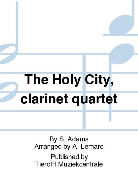 The Holy City, clarinet quartet