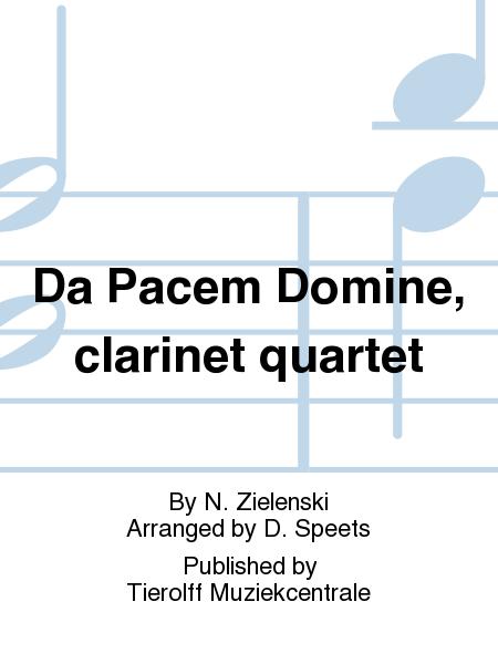 Da Pacem Domine, clarinet quartet