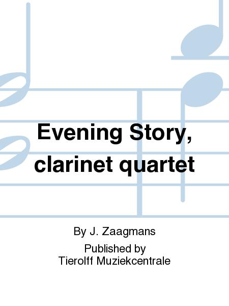 Evening Story, clarinet quartet