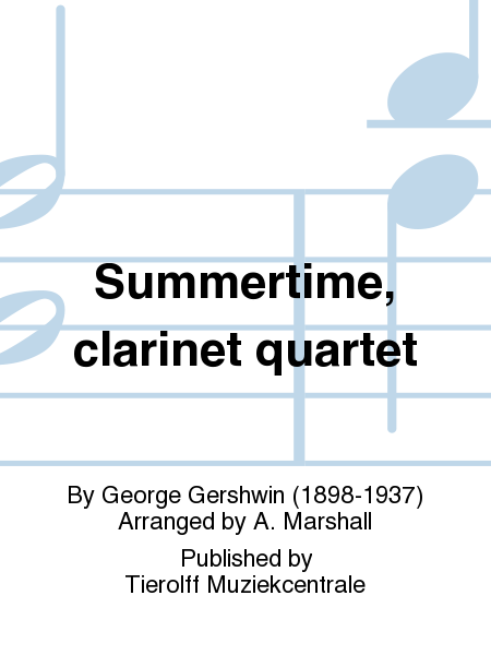 Summertime, clarinet quartet