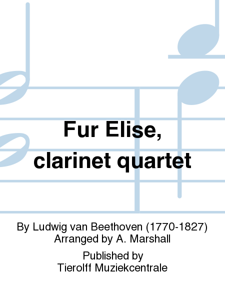Fur Elise, clarinet quartet