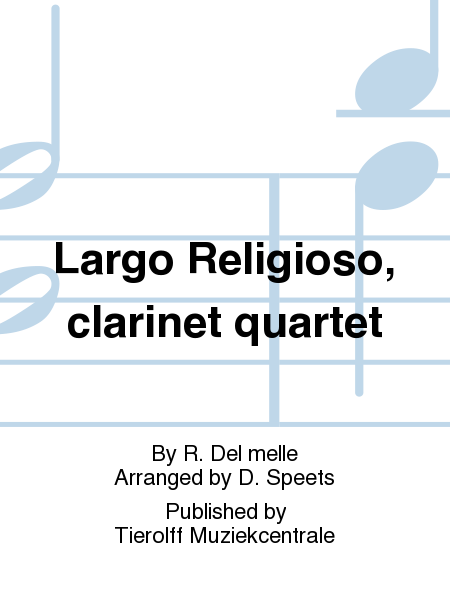 Largo Religioso, clarinet quartet