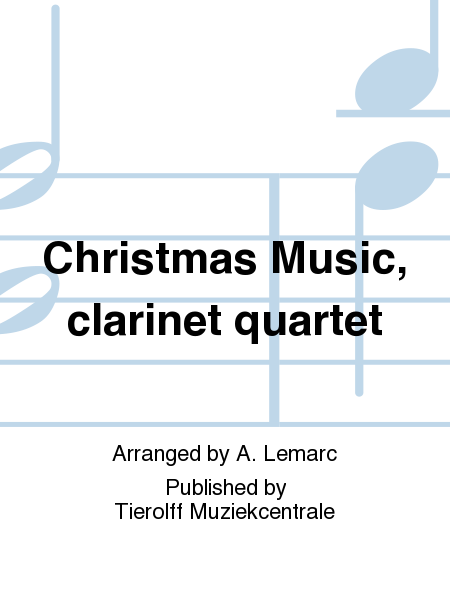 Christmas Music, clarinet quartet