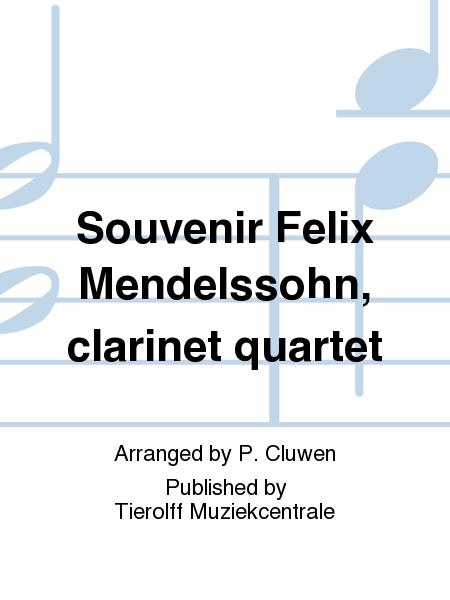Souvenir Felix Mendelssohn, clarinet quartet
