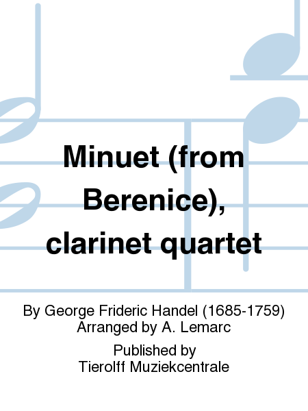 Minuet (from Berenice), clarinet quartet