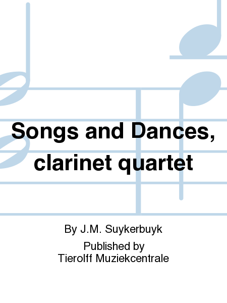 Songs and Dances, clarinet quartet