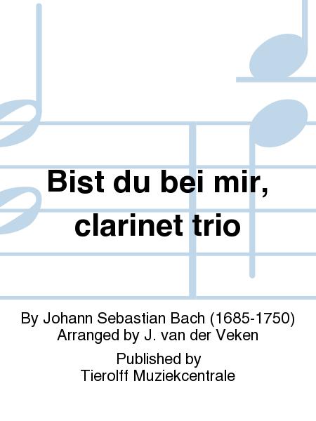 Bist du bei mir, clarinet trio