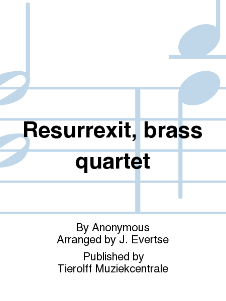 Resurrexit, brass quartet