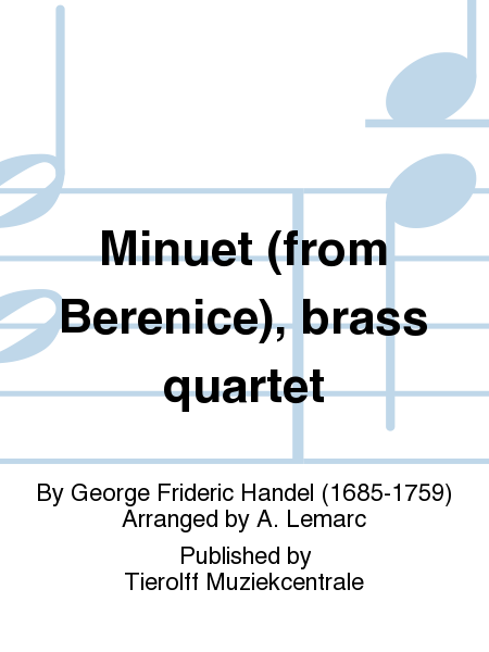 Minuet (from Berenice), brass quartet