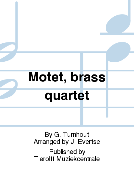 Motet, brass quartet