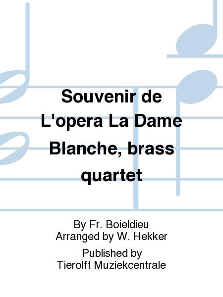 Souvenir de L'opera La Dame Blanche, brass quartet