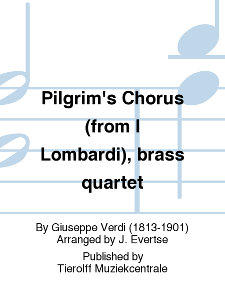 Pilgrim's Chorus (from I Lombardi), brass quartet
