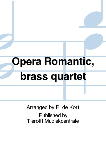 Opera Romantic, brass quartet