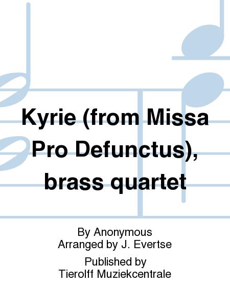 Kyrie (from Missa Pro Defunctus), brass quartet