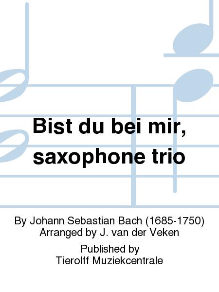Bist du bei mir, saxophone trio