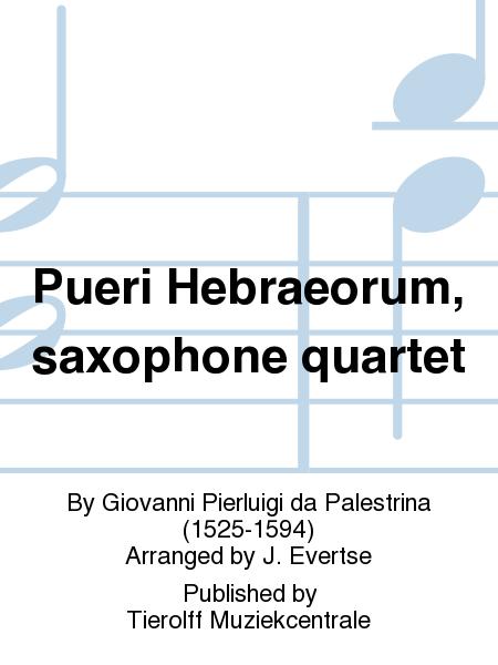 Pueri Hebraeorum, saxophone quartet