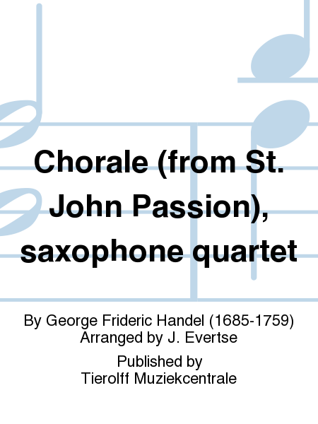 Chorale (from St. John Passion), saxophone quartet