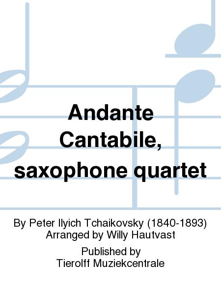 Andante Cantabile, saxophone quartet