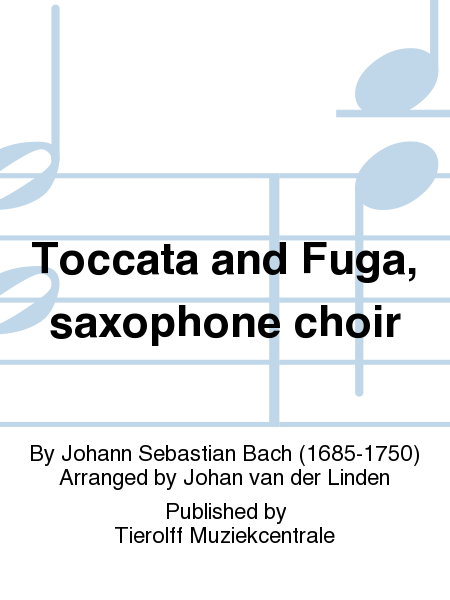 Toccata and Fuga, saxophone choir
