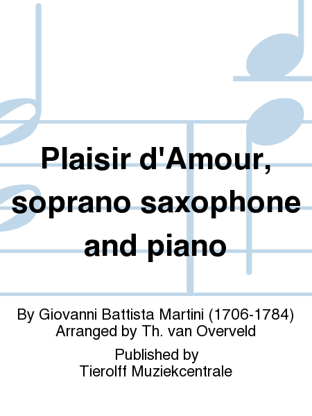 Plaisir d'Amour, soprano saxophone and piano