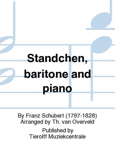 Standchen, baritone and piano
