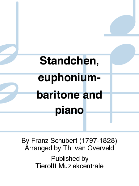 Standchen, euphonium-baritone and piano