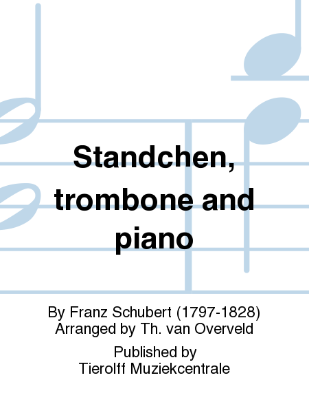 Standchen, trombone and piano