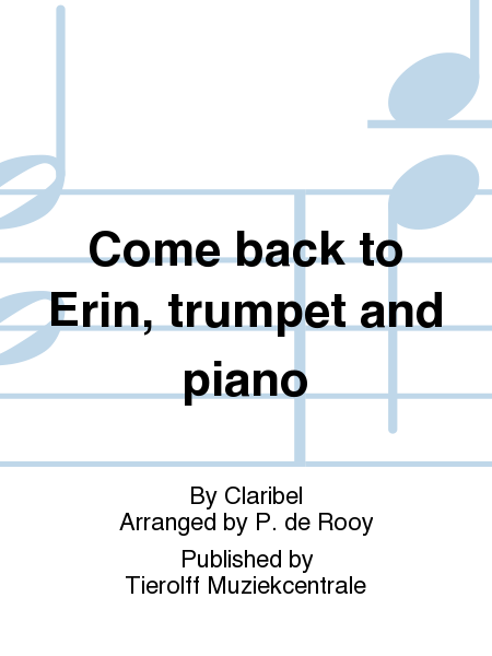 Come back to Erin, trumpet and piano