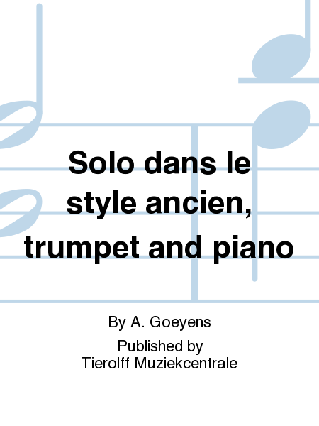 Solo dans le style ancien, trumpet and piano